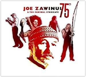 joe zawinul & the zawinul syndicate 75th