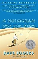 A Hologram for the King: A Novel (Vintage)