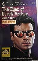 Eyes Of Derek Archer (Dangerous Men) (Harlequin Intrigue)