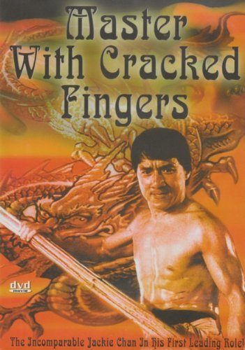 Master With Cracked Fingers by Jackie Chan