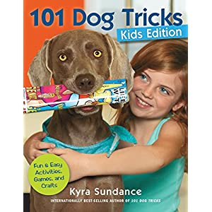 101 Dog Tricks, Kids Edition: Fun and Easy Activities, Games, and Crafts: 5 Click on image for further info.