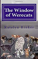 The Window of Werecats: Book Two in The House of Halls series