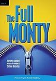 Penguin Active Reading: Level 4 The Full Monty (CD-ROM Pack) (Penguin Active Reading (Graded Readers))