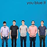 You Blue It [10 inch Analog]