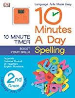10 Minutes a Day: Spelling, Second Grade: Supports National Council of Teachers English Standards