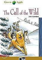 The Call of the Wild. Buch + Audio-CD: Englische Lektuere fuer das 4. und 5. Lernjahr