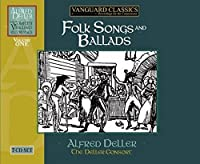 Folk Songs and Ballads by Alfred Deller (2008-07-22)