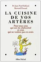 Cuisine de Vos Arteres (La) (Cuisine - Gastronomie - Vin)