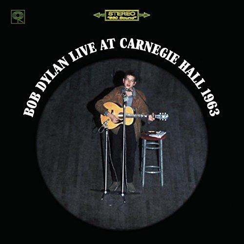 Bob Dylan Live At Carnegie Hal...