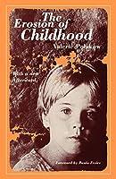 The Erosion of Childhood
