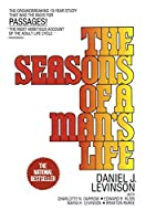 The Seasons of a Man's Life: The Groundbreaking 10-Year Study That Was the Basis for Passages! by Daniel J. Levinson(1986-05-12)