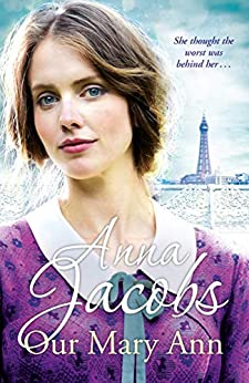 Our Mary Ann (Kershaw Sister Series Book 4) by [Jacobs, Anna]