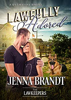 Lawfully Adored: Inspirational Christian Contemporary (A K-9 Lawkeeper Romance) by [Brandt, Jenna, Lawkeepers, The]