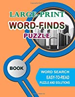 Large-Print Word-Finds Puzzle Book Word Search: Easy-to-Read for Adults Puzzle and Solutions
