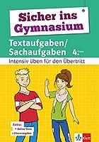 Sicher ins Gymnasium Textaufgaben/Sachaufgaben 4. Klasse: Intensiv ueben fuer den Uebertritt