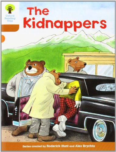 Oxford Reading Tree: Level 8: Stories: The Kidnappersの詳細を見る
