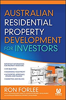 Australian Residential Property Development for Investors by [Forlee, Ron]