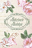 """Notizbuch Nostalgie, Vintage, Design """"003"""": Vintage Look   Seiten mit Punkteraster   Softcover   Rosen"""