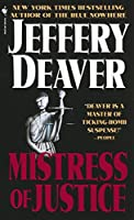 Mistress of Justice: A Novel