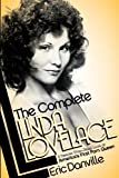 Linda Lovelace Movie Best Deals - The Complete Linda Lovelace: A Deeper-than-deep Look at America's First Porn Queen
