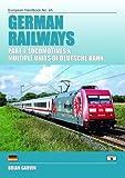 German Railways Part 1: Locomtoives & Multiple Units of Deutsche Bahn: Part 1 (European Handbooks)