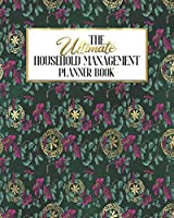 The Ultimate Household Management Planner Book: Floral Asian Eastern Garden | Home Tracker | Family Record | Calendar | Contacts | Password | School | Medical Dental Babysitter | Goals Financial Budget Expense