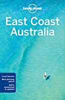 Lonely Planet East Coast Australia (Lonely Planet Travel Guide)