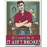 ブリキ看板 Ain't Broke (1786) ティンサインプレート ティンサインボード アメリカ雑貨 アメリカン雑貨
