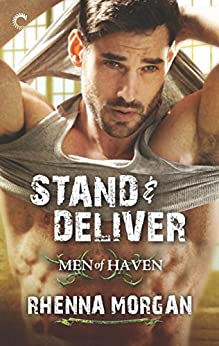 Stand & Deliver (Men of Haven Book 5) by [Morgan, Rhenna]