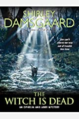The Witch Is Dead (Ophelia & Abby Mysteries, No. 5): An Ophelia and Abby Mystery (Abby and Ophelia Series Book 7) Kindle Edition