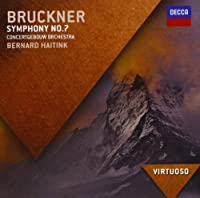 Bruckner: Symphony No.7 (Virtuoso series) by Royal Concertgebouw Orchestra