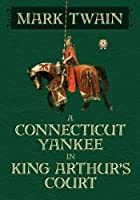A Connecticut Yankee in King Arthur's Court [並行輸入品]