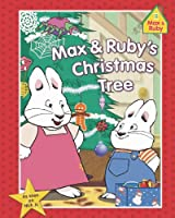 Max & Ruby's Christmas Tree (Max and Ruby)