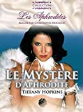 Le Myst?re d'Aphrodite (the mystery of Aphrodite) by Tiffany Hopkins