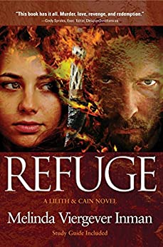 [Inman, Melinda Viergever]のRefuge: A Biblical Story of Good and Evil
