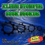 Cock Sucker (Klubb Stomper Remix)