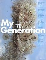 My Generation―フラワーアーティストの花〈2〉