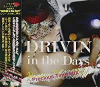 DRIVIN in the Days Vol.2 ~Precious Time MIX~