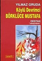 Koylu Devrimci Borkluce Mustafa