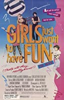 Girls Just Want to Have Fun 11x 17映画ポスター–スタイルA Unframed 193614