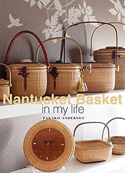 [Takako Anderson]のNantucket Basket in my life
