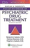 Cover of Kaplan & Sadock's Pocket Handbook of Psychiatric Drug Treatment