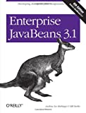 Enterprise JavaBeans 3.1: Developing Enterprise Java Components