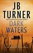 Dark Waters: A gripping political thriller with a killer twist (Deborah Jones Crime Thriller Series Book 2) (English Edition)