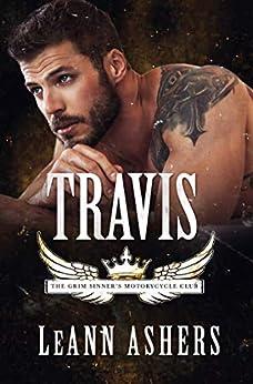 Travis (Grim Sinners MC Book 3) by [Ashers, LeAnn]