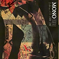 Gone by Mono (2007-09-11)