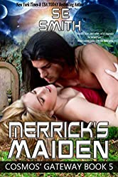 Merrick's Maiden: Cosmos' Gateway Book 5: Science Fiction Romance (English Edition)