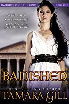 [Gill, Tamara]のBanished (Mythological Romance) (Daughters Of The Gods Book 1) (English Edition)