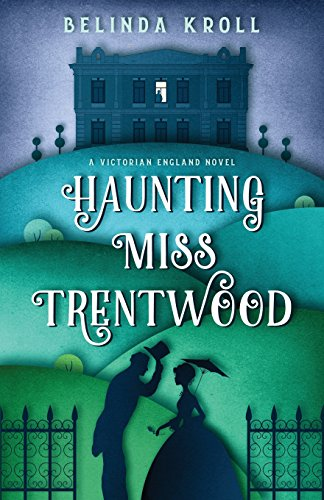 Download Haunting Miss Trentwood 0983078602