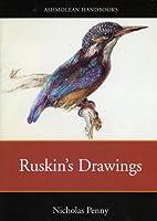 Ruskin's Drawings (Ashmolean-Christie's Handbooks)